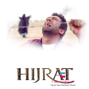 """""""Hijrat"""" New Pakistani Movie Released Official Trailer"""