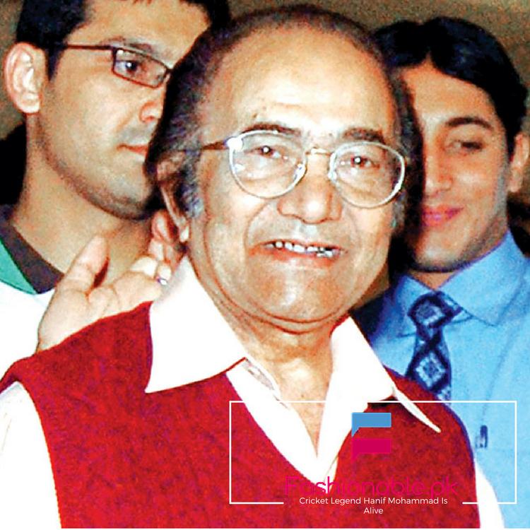 Good NewGood News Our Cricket Legend Hanif Mohammad Is Alive s Our Cricket Legend Hanif Mohammad Is Alive