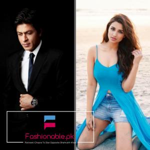 Parineeti Chopra To Star Opposite Shahrukh Khan