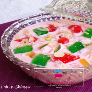 Very Delicious Lab-e-Shireen Recipe