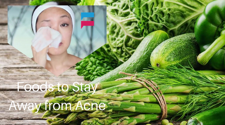 Foods to Stay Away from Acne - Tips
