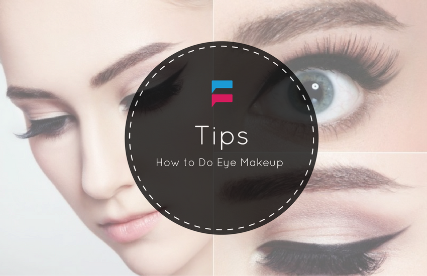 How to Do Eye Makeup - Tips