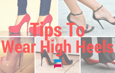 Tips to Wear High Heels