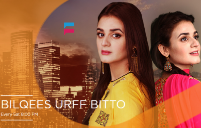 Bilqees Urff Bitto - Urdu1 Drama